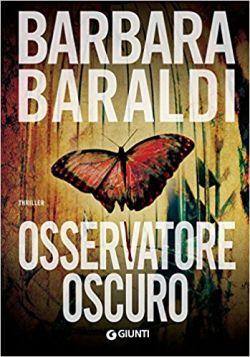 Osservatore oscuro di Barbara Baraldi