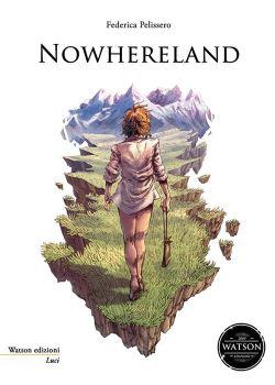 Nowhereland di Federico Pelissero