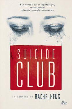 Suicide Club di Rachel Heng