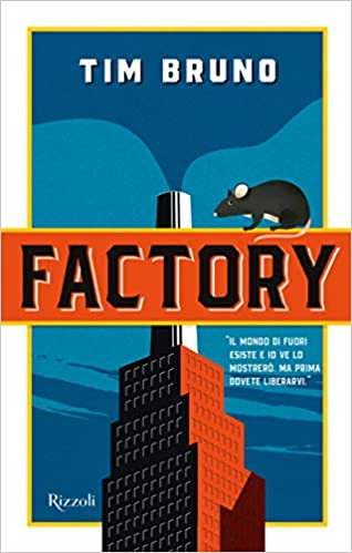 Factory di Tim Bruno