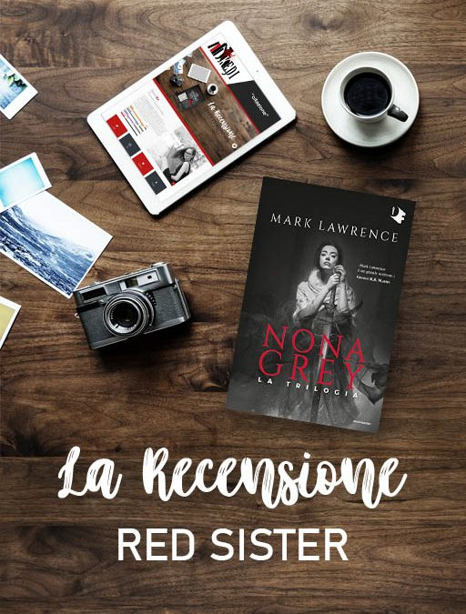 Nona Grey. Red Sister 1 [ANTEPRIMA]