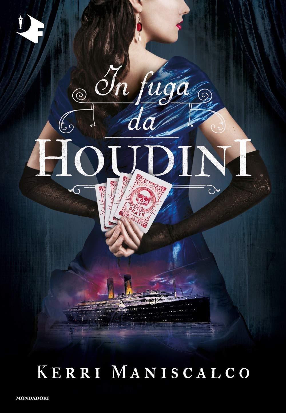 In fuga da Houdini di Kerri Maniscalco