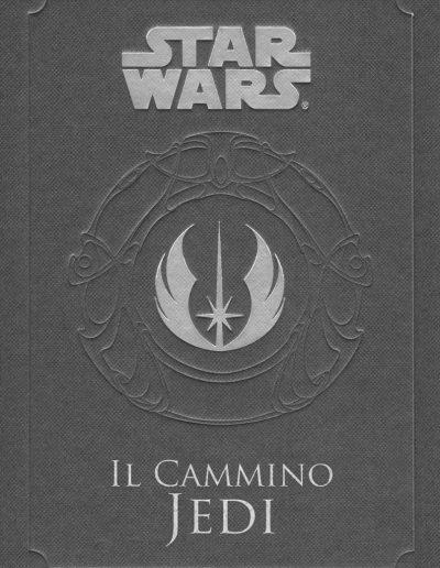 Il cammino Jedi. Star Wars di Daniel Wallace