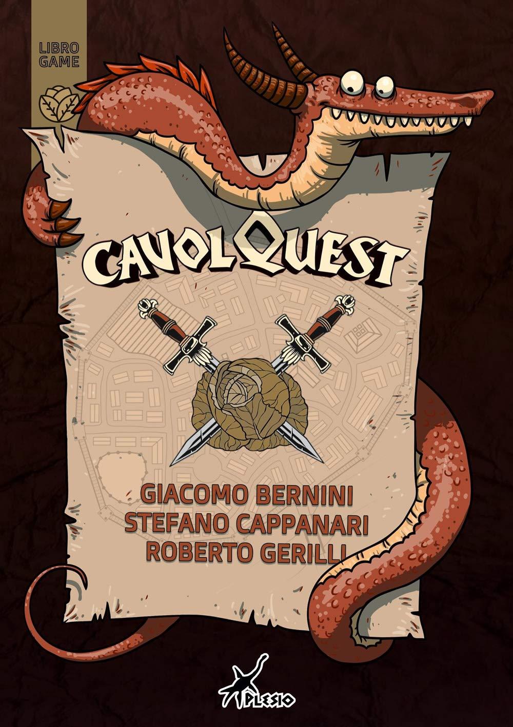 CavolQuest di Roberto Gerilli - Giacomo Bernini - Stefano Cappanari