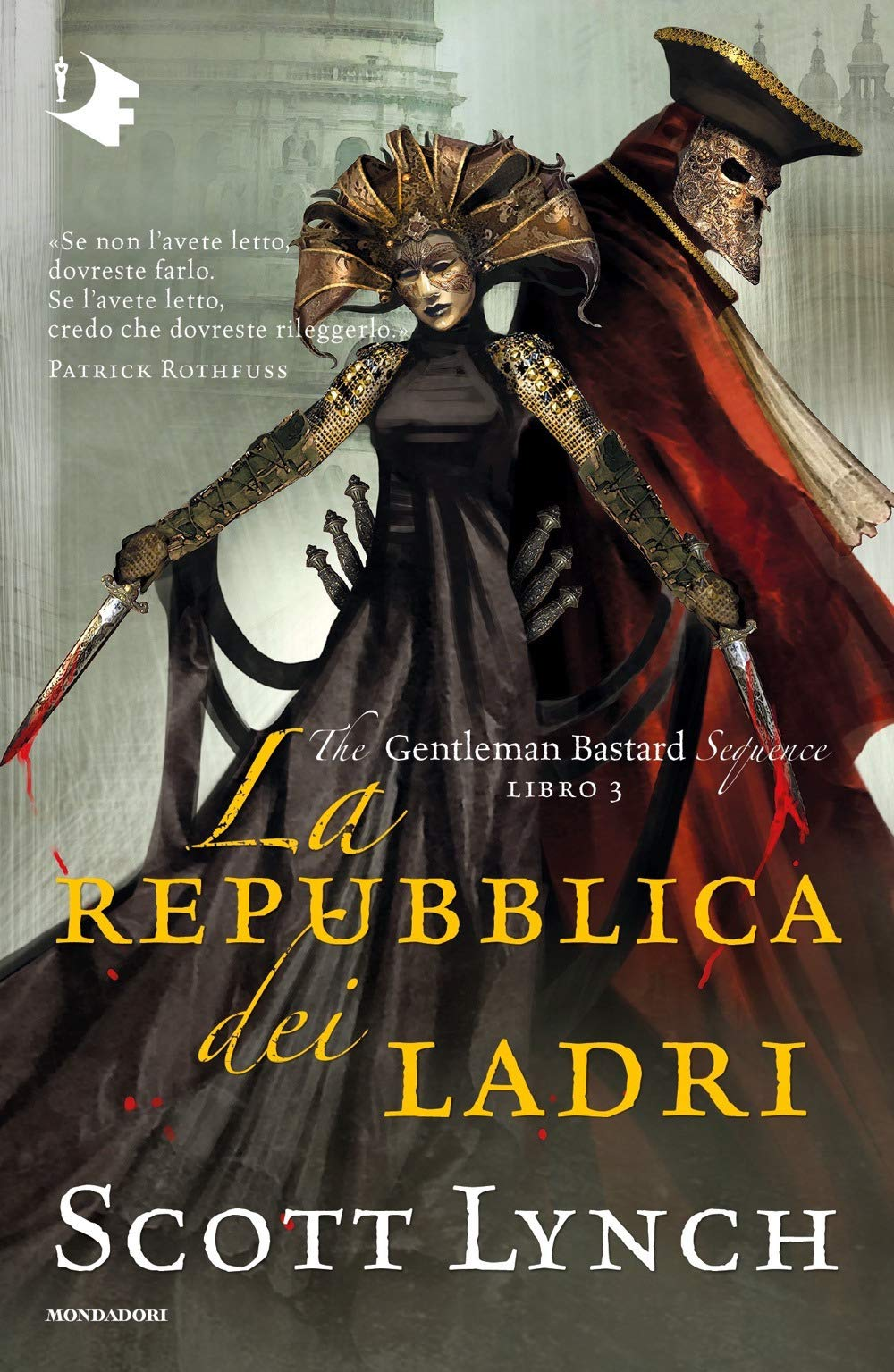 La repubblica dei ladri. The Gentleman Bastard di Scott Lynch