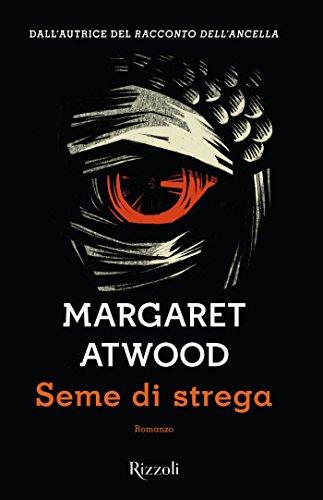 Seme di Strega di Margaret Atwood