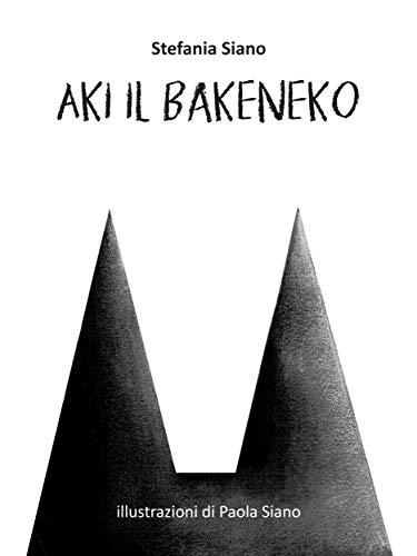 Aki il Bakeneko di Stefania Siano