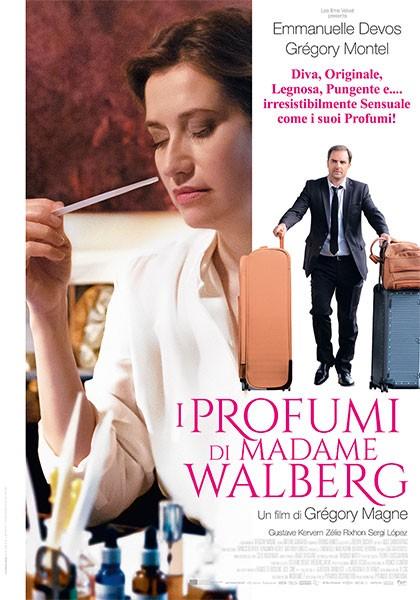 I Profumi di Madame Walberg. Les Parfums_Regia di Grégory Magne