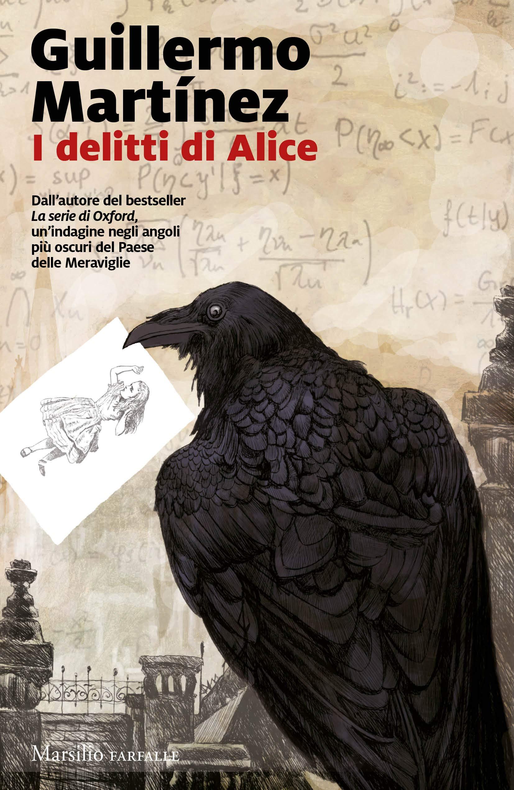 I delitti di Alice. Le indagini del professor Seldom di Guillermo Martìnez.