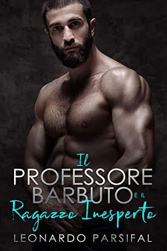 Il professore barbuto e il ragazzo inesperto di Leonardo Parsifal